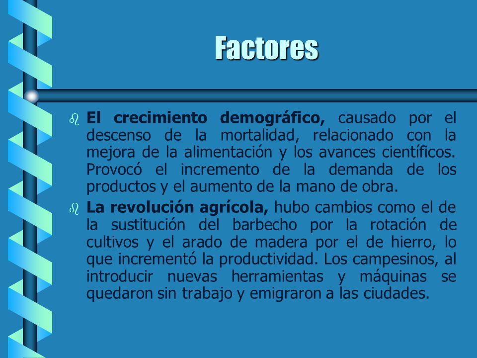 Características Se caracterizó por: - - Las innovaciones técnicas se aplicaron actividades económicas. Se inventaron máquinas que permitieron aprovech