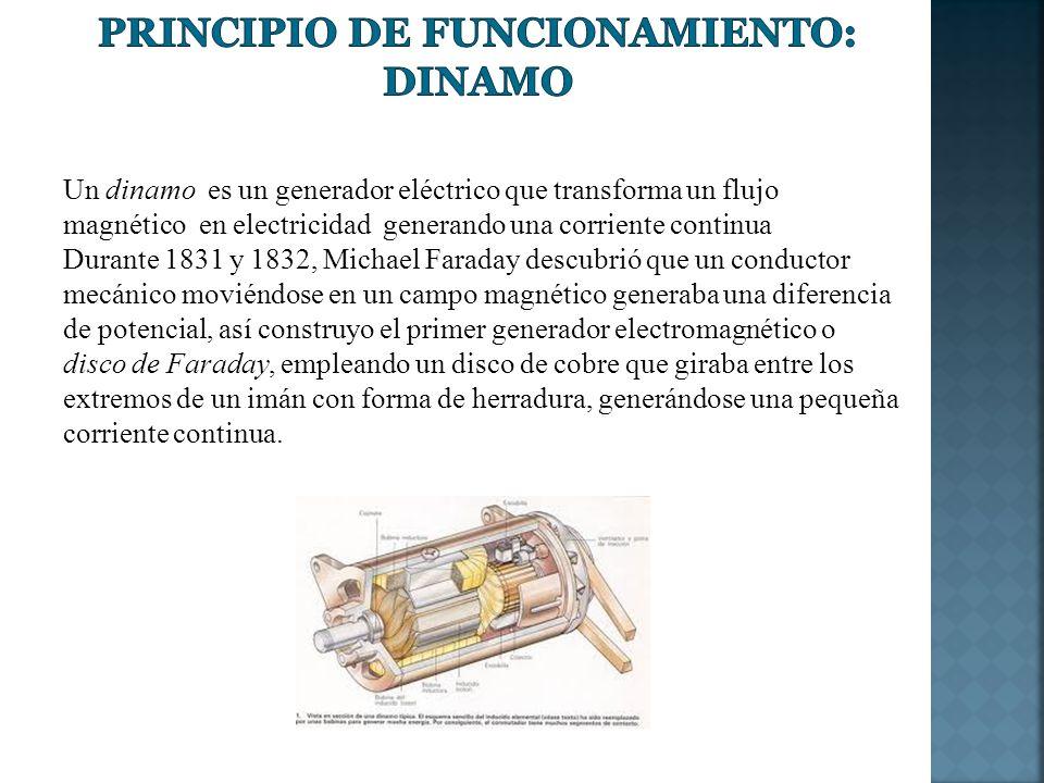 Un dinamo es un generador eléctrico que transforma un flujo magnético en electricidad generando una corriente continua Durante 1831 y 1832, Michael Fa