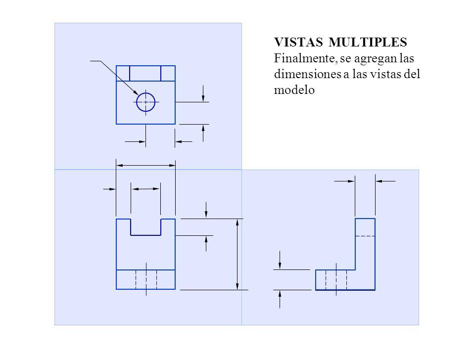 FRONTAL SUPERIOR LATERAL VISTAS MULTIPLES Las vistas se orientan perpendiculares una con otra