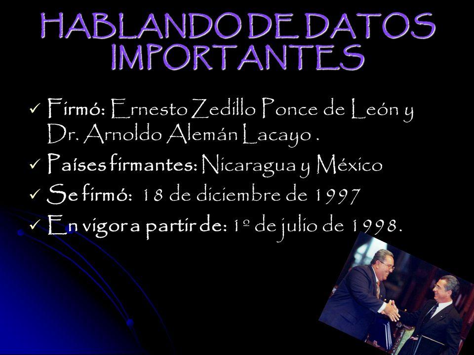 HABLANDO DE DATOS IMPORTANTES Firmó: Ernesto Zedillo Ponce de León y Dr.