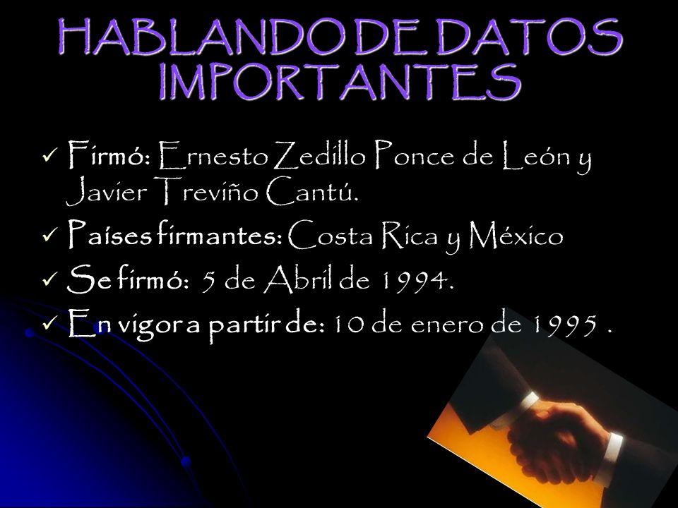 HABLANDO DE DATOS IMPORTANTES Firmó: Ernesto Zedillo Ponce de León y Javier Treviño Cantú.