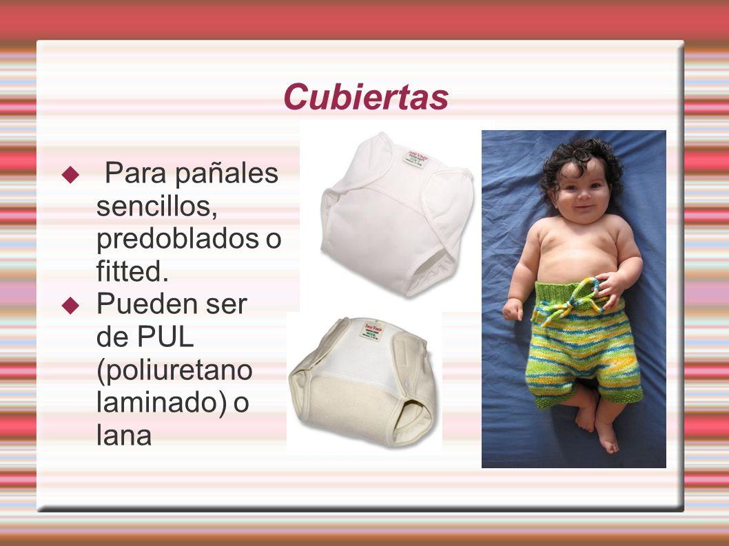 Cubiertas Para pañales sencillos, predoblados o fitted. Pueden ser de PUL (poliuretano laminado) o lana