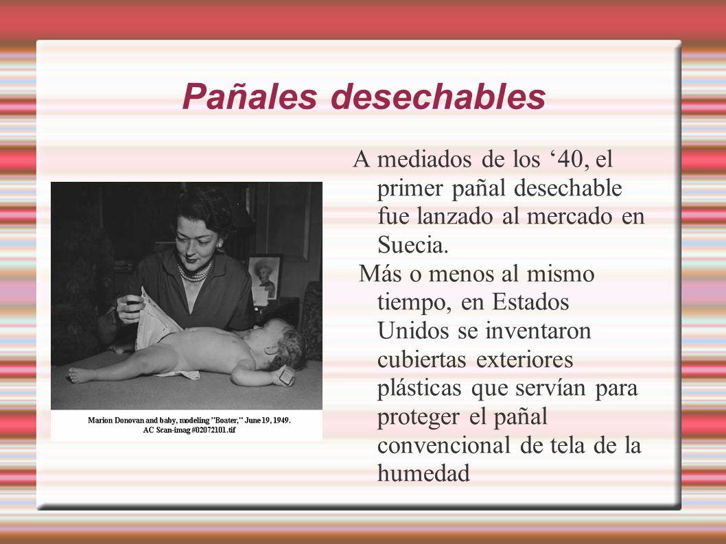 Pañal desechabe En los años 50, el pañal desechable era un artículo lujoso y solamente usado en ocasiones especiales, como en viajes de vacaciones o para las visitas del bebé al doctor.