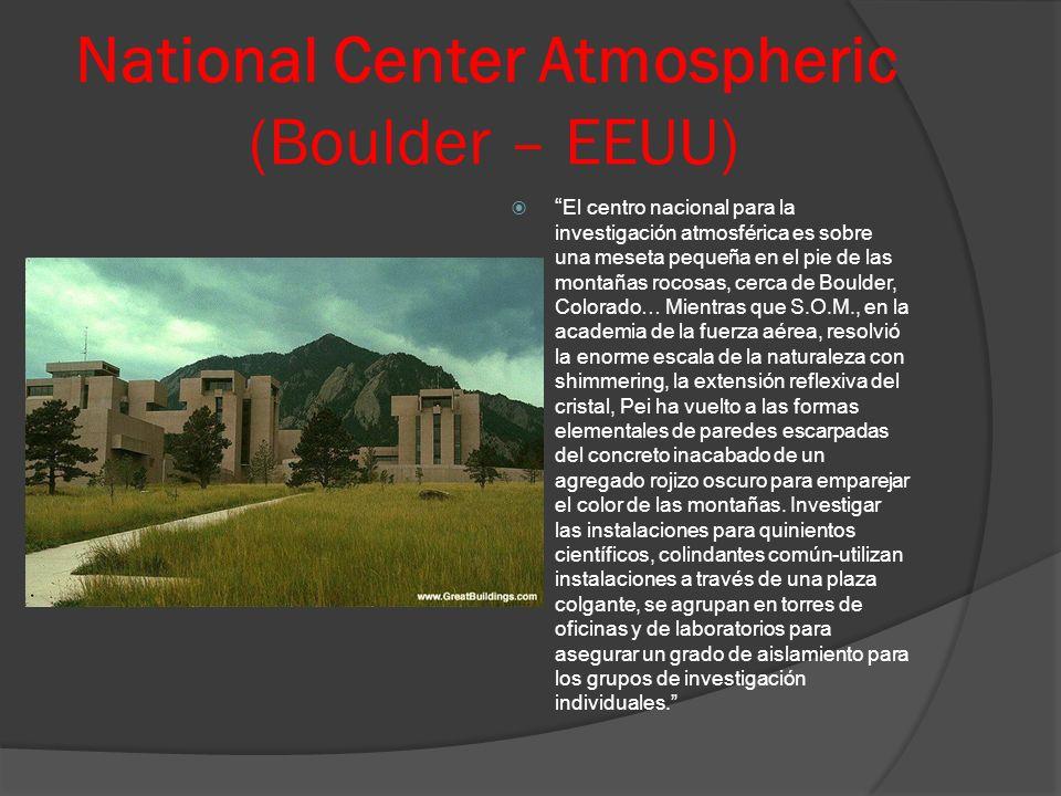 National Center Atmospheric (Boulder – EEUU) El centro nacional para la investigación atmosférica es sobre una meseta pequeña en el pie de las montaña