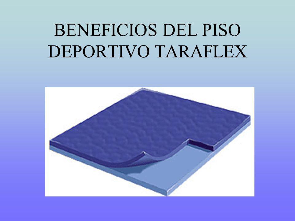 BENEFICIOS DEL PISO DEPORTIVO TARAFLEX
