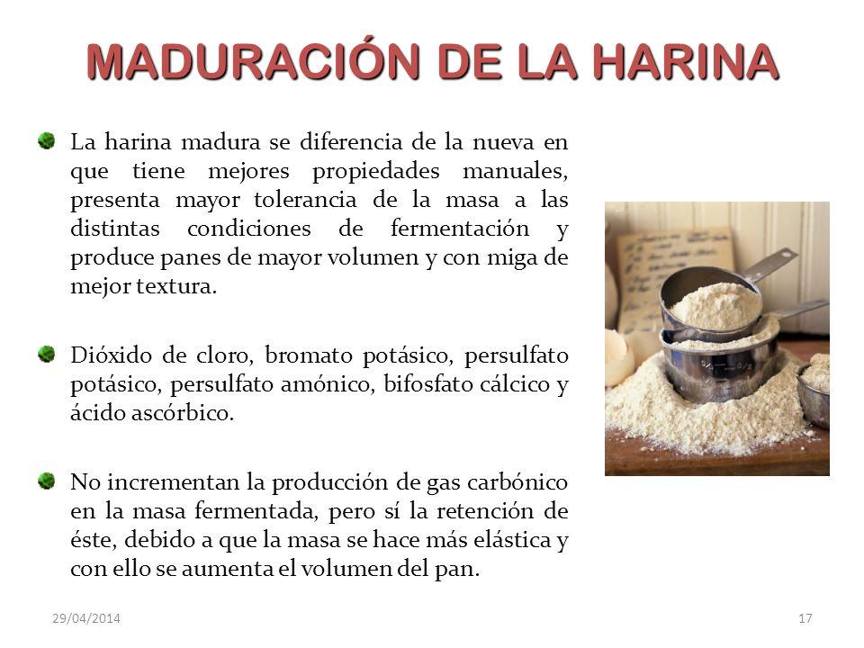 MADURACIÓN DE LA HARINA La harina madura se diferencia de la nueva en que tiene mejores propiedades manuales, presenta mayor tolerancia de la masa a l
