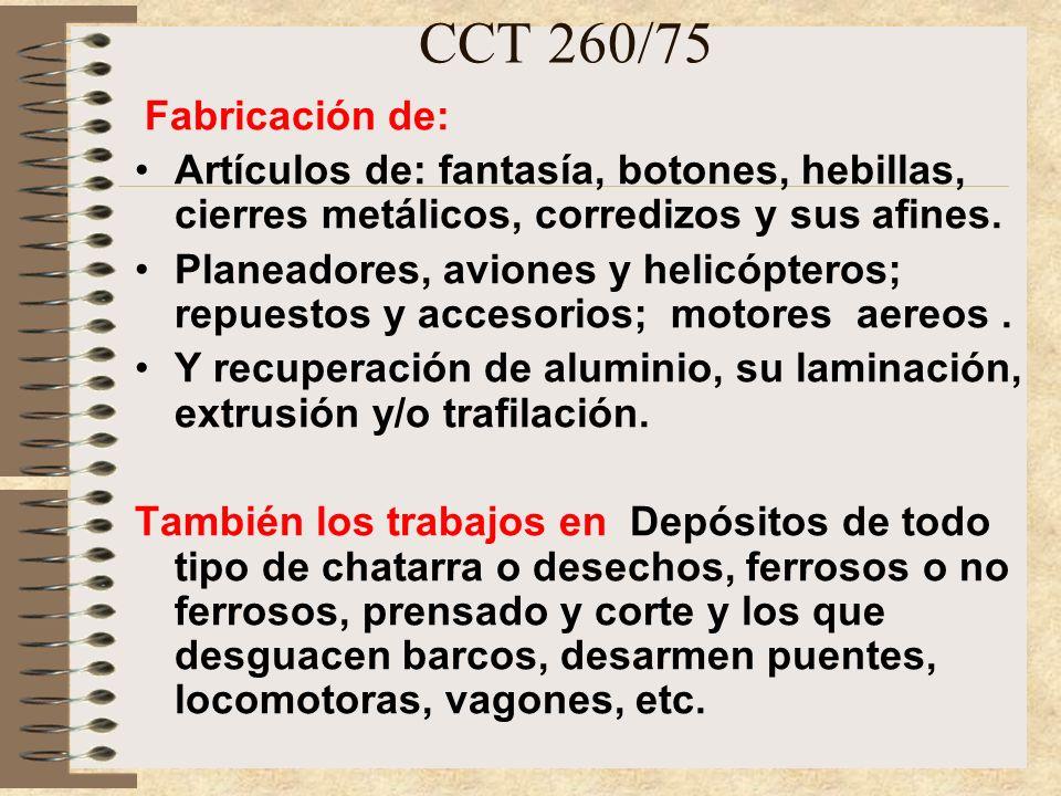 CCT 260/75 Fabricación y reparación de: Bicicletas, motocicletas, remociclos, triciclos, rodados y afines.