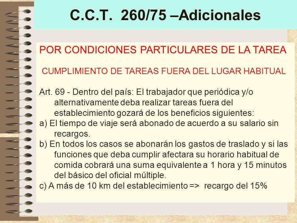 C.C.T.260/75 –Adicionales POR CONDICIONES PARTICULARES DE LA TAREA Art.