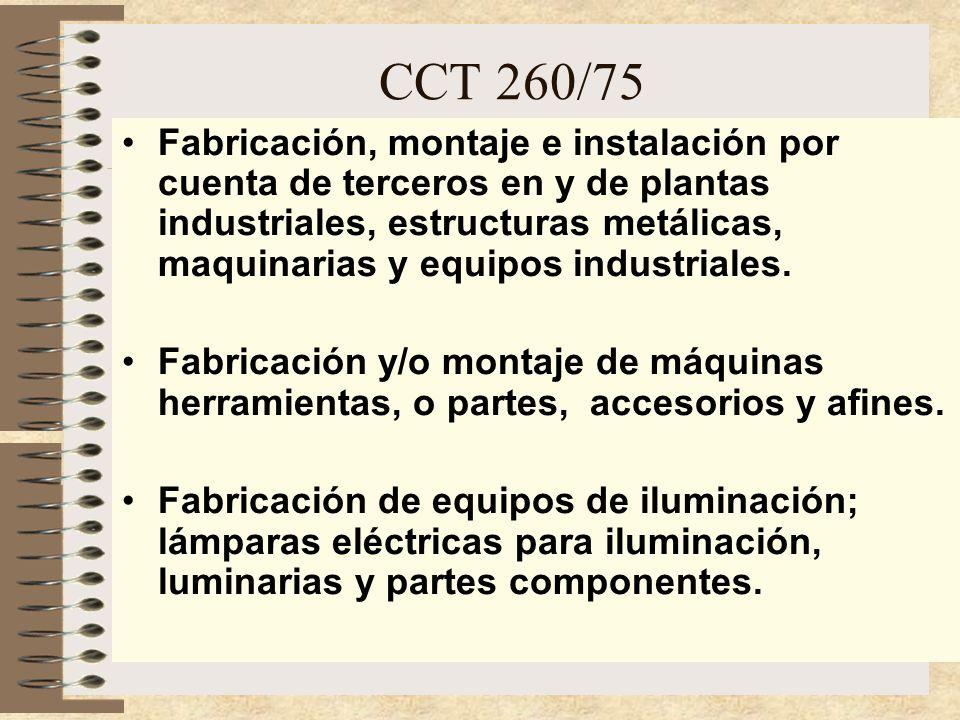 CCT 260/75 - Lista enunciativa de actividades de la industria metalúrgica: Talleres mecánicos y electromecánicos en general.