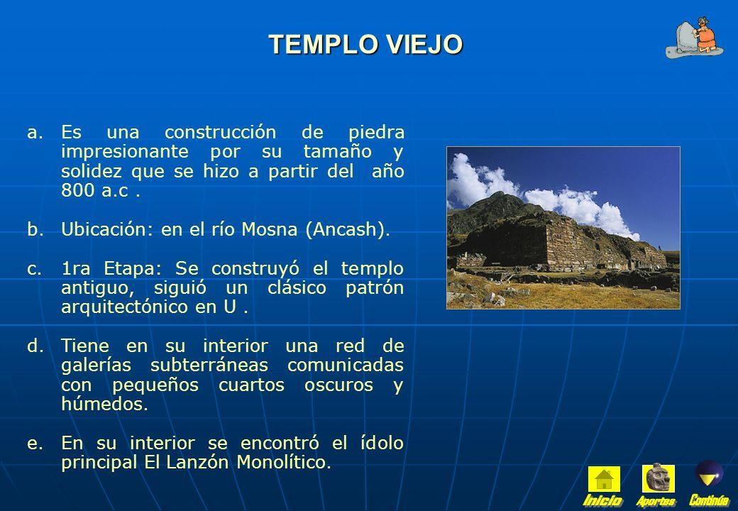 CARACTERÍSTICAS a.Uso de materiales según la región : piedra en la sierra y barro en la costa. b.Uso combinado de las siguientes formas: pirámides tru