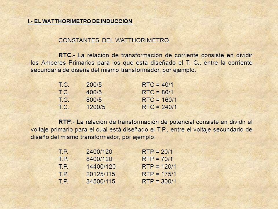CONSTANTES DEL WATTHORIMETRO. Ejemplo Nº 2: Medidor General Electric, 5 Amps., 120 V., con Kh = 0.6, Rr = 166 2/3 Rs = 100. Kr = 0.6 x 166 2/3 x 100 =