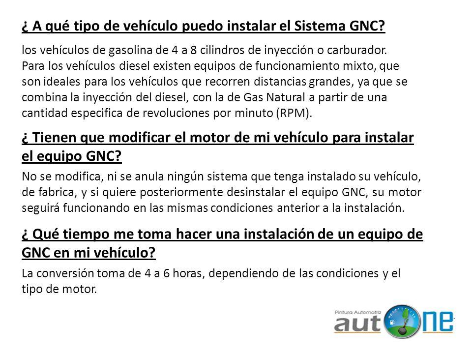 ¿ A qué tipo de vehículo puedo instalar el Sistema GNC? los vehículos de gasolina de 4 a 8 cilindros de inyección o carburador. Para los vehículos die