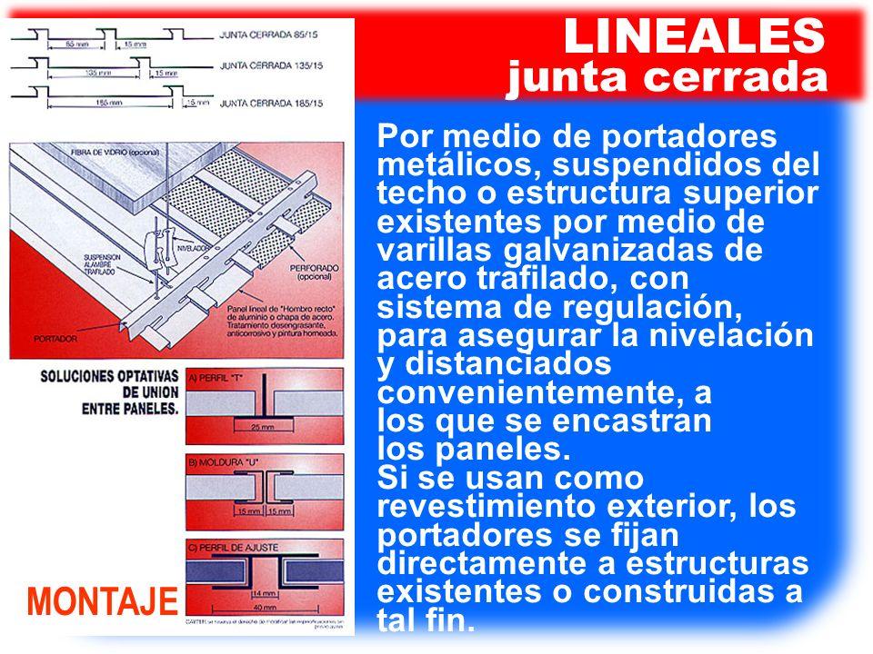 Por medio de portadores metálicos, suspendidos del techo o estructura superior existentes por medio de varillas galvanizadas de acero trafilado, con s