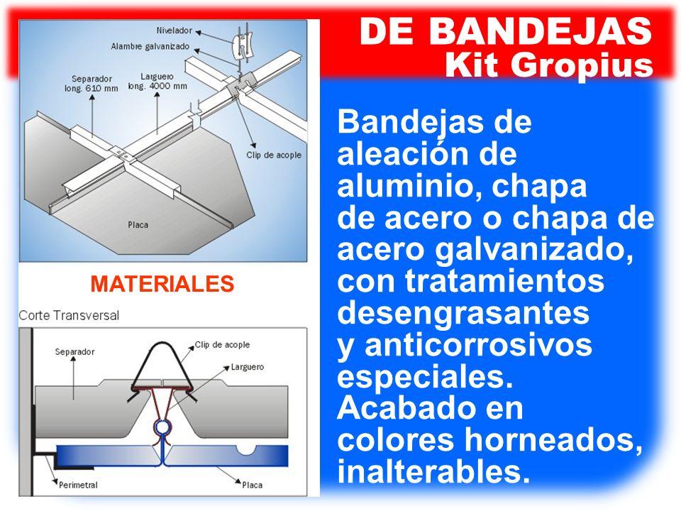 Bandejas de aleación de aluminio, chapa de acero o chapa de acero galvanizado, con tratamientos desengrasantes y anticorrosivos especiales. Acabado en