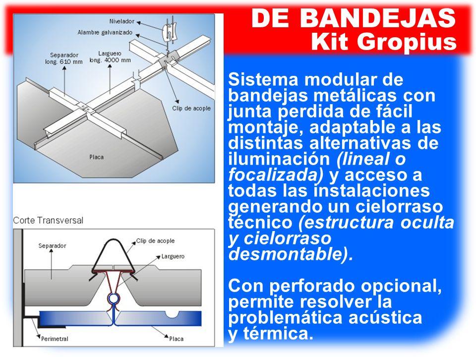 Sistema modular de bandejas metálicas con junta perdida de fácil montaje, adaptable a las distintas alternativas de iluminación (lineal o focalizada)