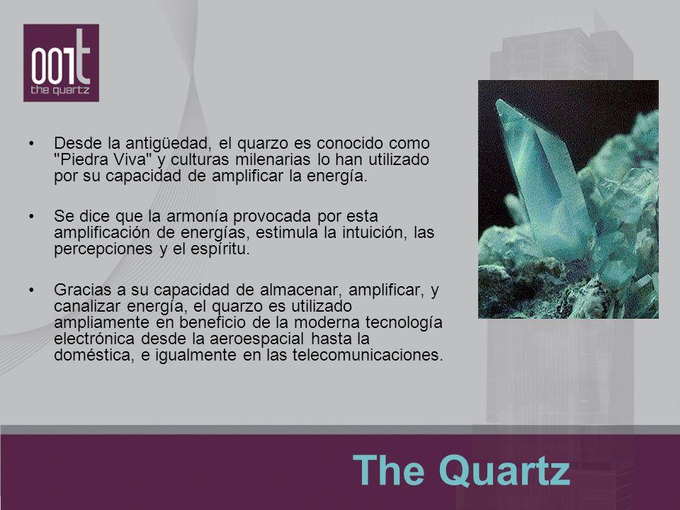 Desde la antigüedad, el quarzo es conocido como
