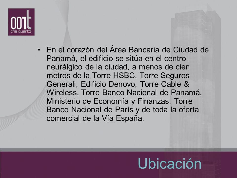 Ubicación En el corazón del Área Bancaria de Ciudad de Panamá, el edificio se sitúa en el centro neurálgico de la ciudad, a menos de cien metros de la
