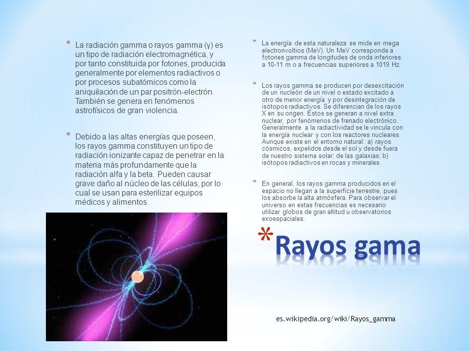 * La radiación gamma o rayos gamma (γ) es un tipo de radiación electromagnética, y por tanto constituida por fotones, producida generalmente por eleme