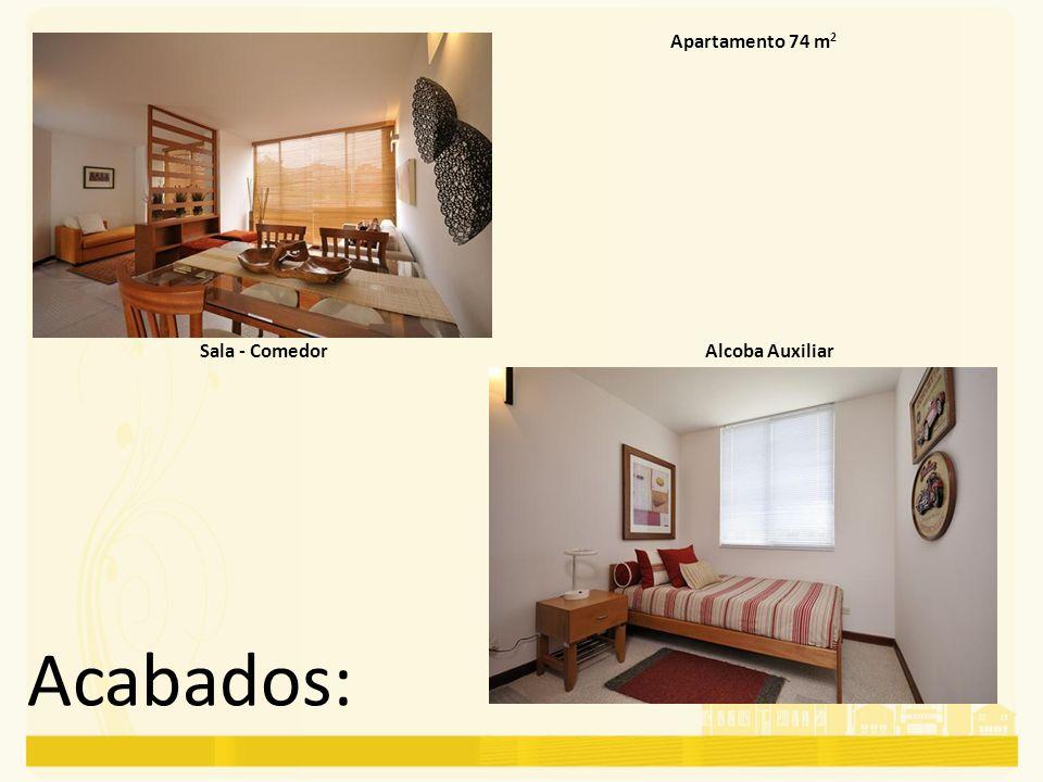 Acabados: Apartamento 74 m 2 Alcoba AuxiliarSala - Comedor
