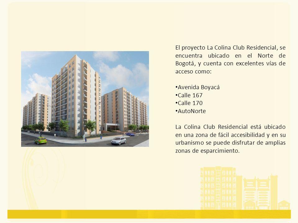 El proyecto La Colina Club Residencial, se encuentra ubicado en el Norte de Bogotá, y cuenta con excelentes vías de acceso como: Avenida Boyacá Calle