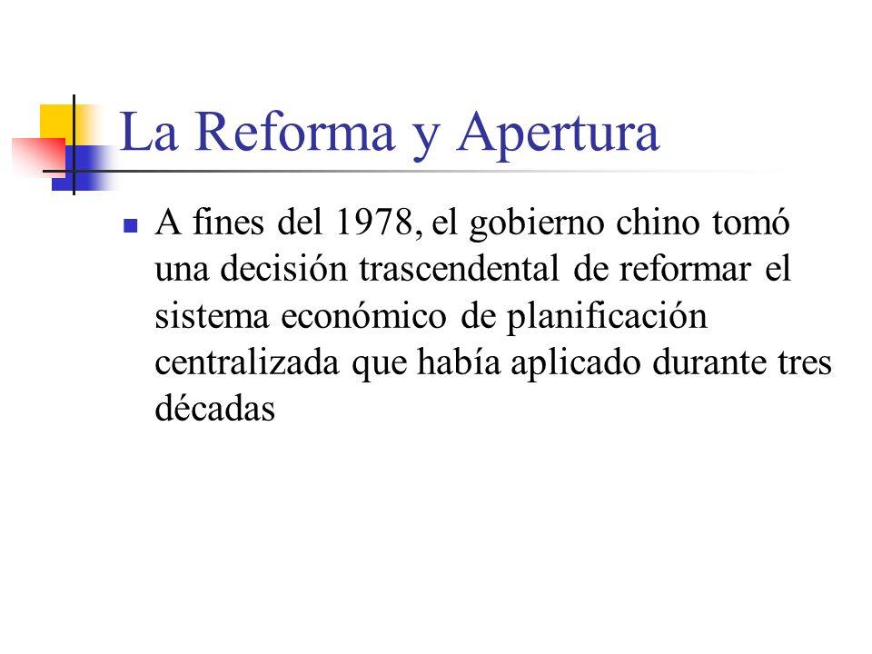 La Reforma y Apertura A fines del 1978, el gobierno chino tomó una decisión trascendental de reformar el sistema económico de planificación centralizada que había aplicado durante tres décadas