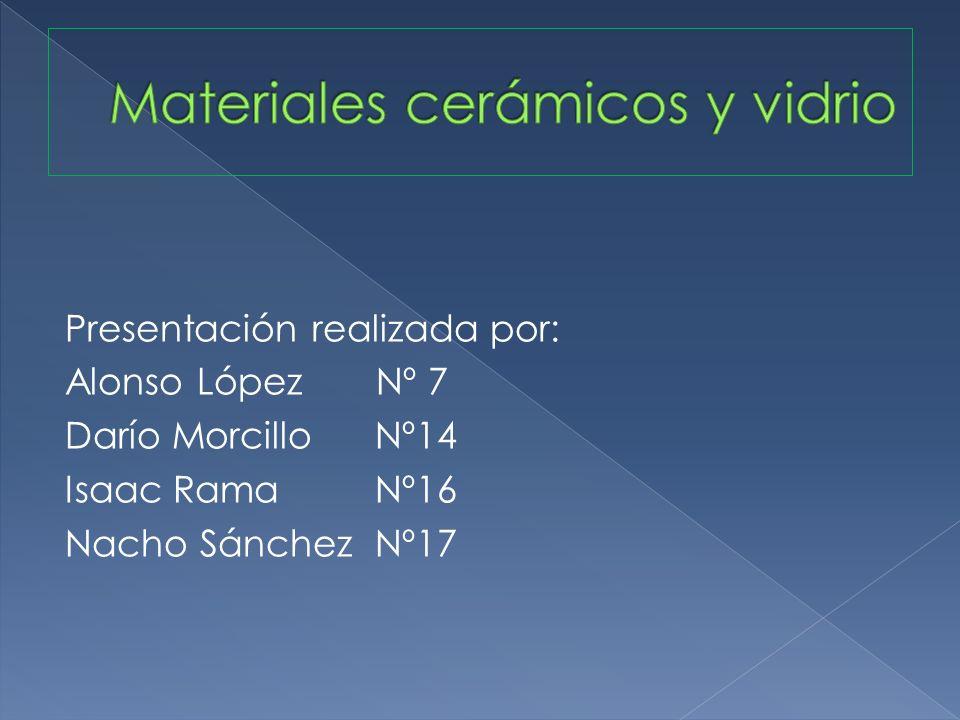 Presentación realizada por: Alonso López Nº 7 Darío Morcillo Nº14 Isaac Rama Nº16 Nacho Sánchez Nº17