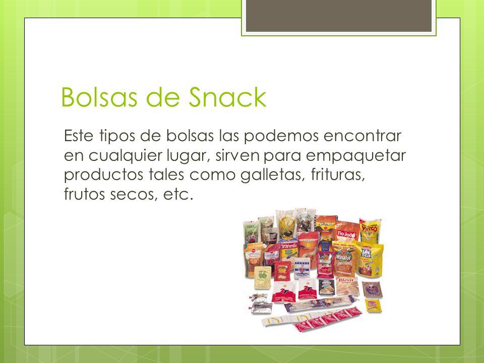Bolsas de Snack Este tipos de bolsas las podemos encontrar en cualquier lugar, sirven para empaquetar productos tales como galletas, frituras, frutos