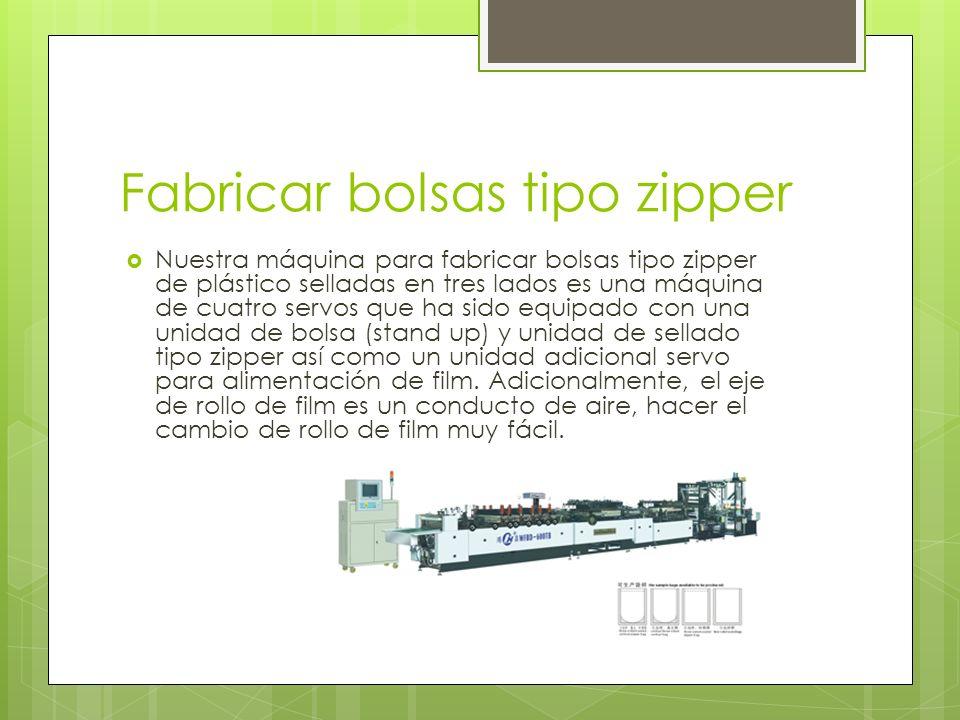 Fabricar bolsas tipo zipper Nuestra máquina para fabricar bolsas tipo zipper de plástico selladas en tres lados es una máquina de cuatro servos que ha