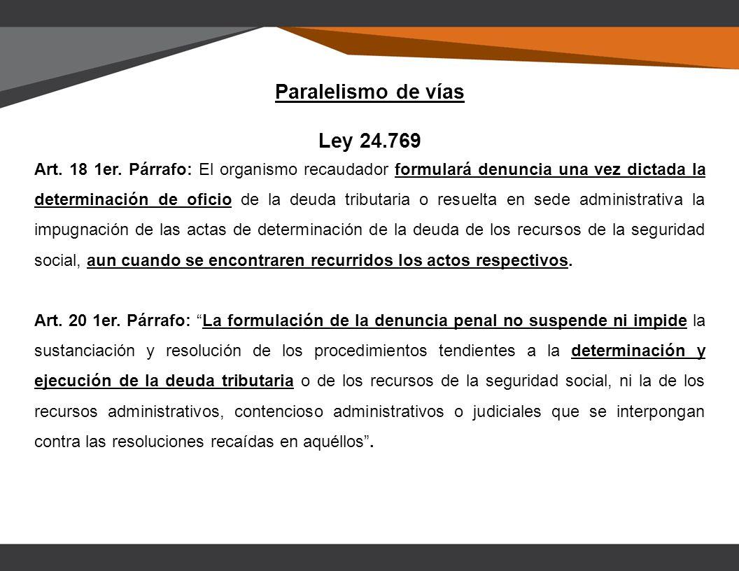 Paralelismo de vías Ley 24.769 Art. 18 1er.