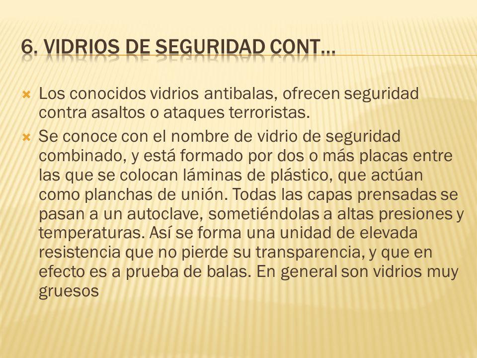 Los conocidos vidrios antibalas, ofrecen seguridad contra asaltos o ataques terroristas.