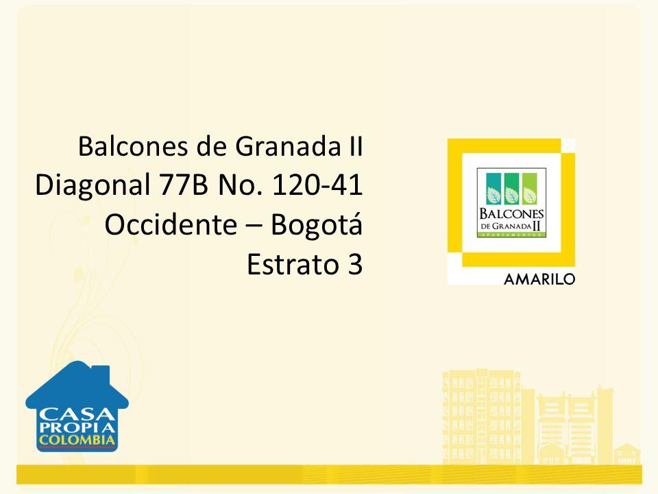 Balcones de Granada II Diagonal 77B No. 120-41 Occidente – Bogotá Estrato 3