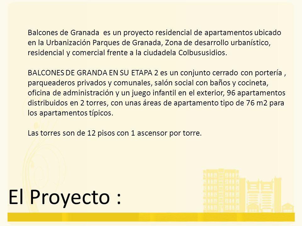 Balcones de Granada es un proyecto residencial de apartamentos ubicado en la Urbanización Parques de Granada, Zona de desarrollo urbanístico, residenc