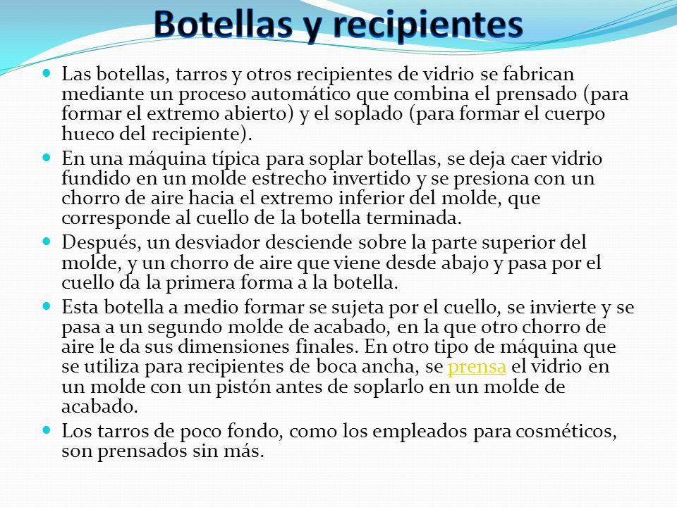 Las botellas, tarros y otros recipientes de vidrio se fabrican mediante un proceso automático que combina el prensado (para formar el extremo abierto)