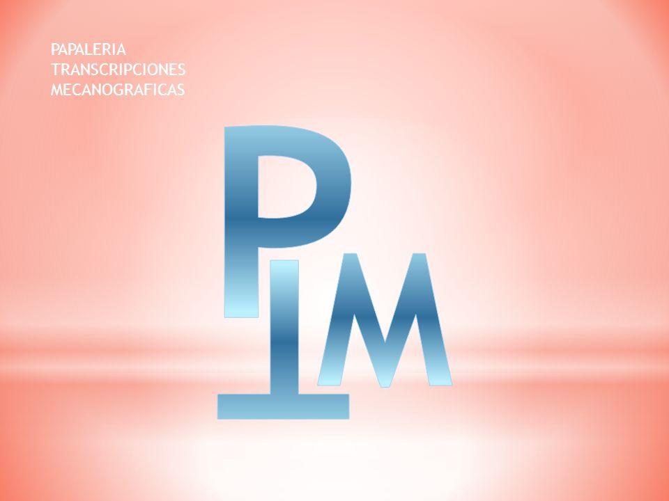 PAPALERIA TRANSCRIPCIONES MECANOGRAFICAS