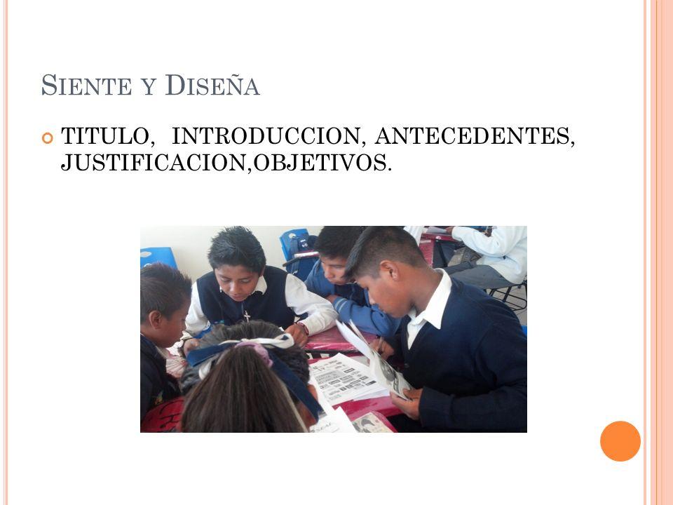 TITULO, INTRODUCCION, ANTECEDENTES, JUSTIFICACION,OBJETIVOS.