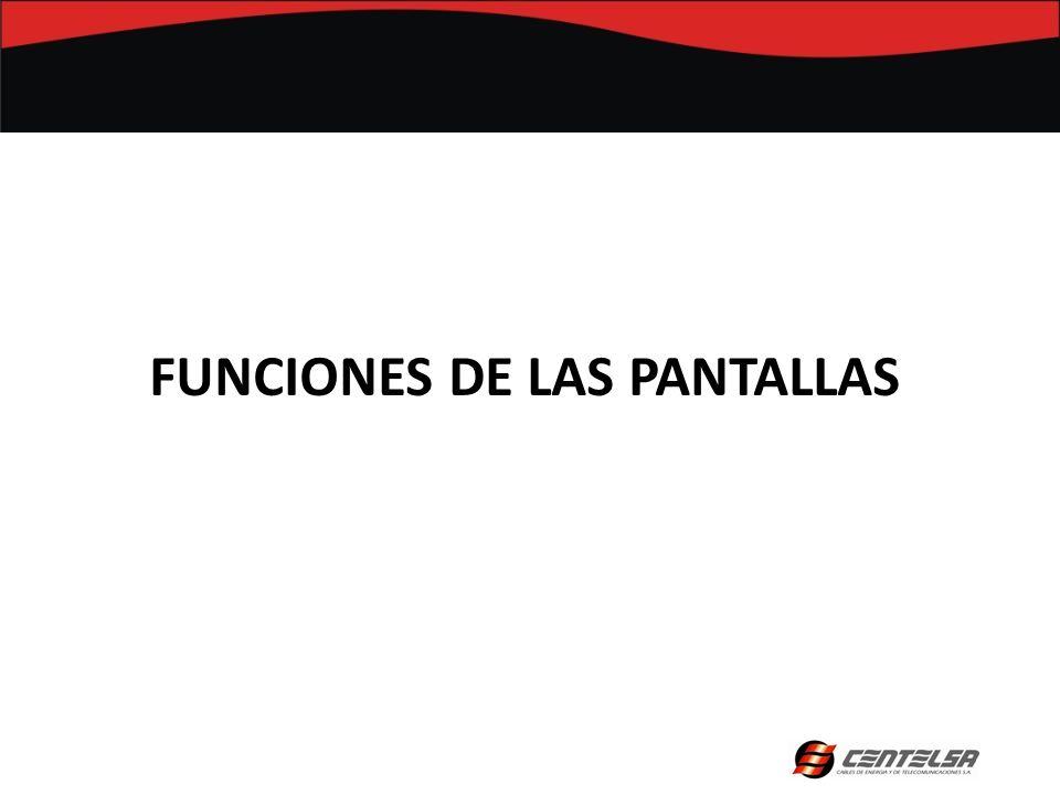 FUNCIONES DE LAS PANTALLAS