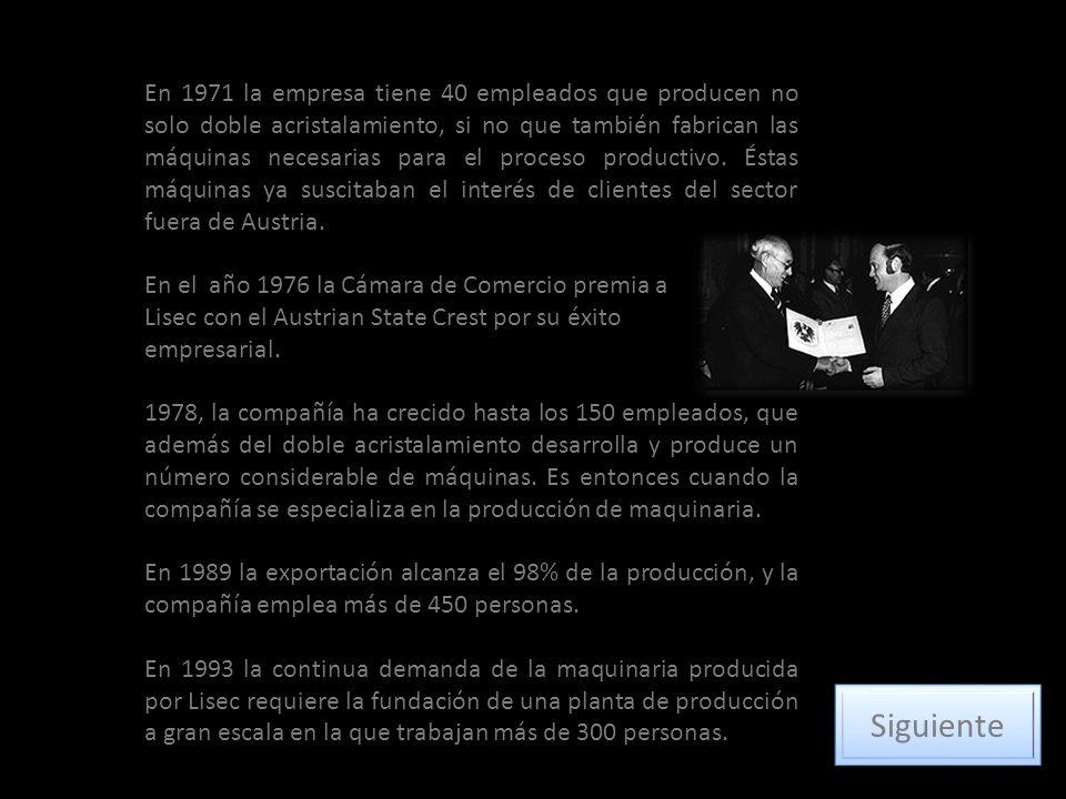 En 1971 la empresa tiene 40 empleados que producen no solo doble acristalamiento, si no que también fabrican las máquinas necesarias para el proceso p