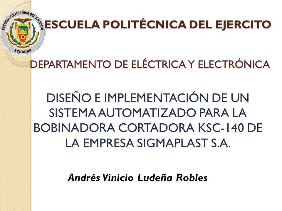 ESCUELA POLITÉCNICA DEL EJERCITO DISEÑO E IMPLEMENTACIÓN DE UN SISTEMA AUTOMATIZADO PARA LA BOBINADORA CORTADORA KSC-140 DE LA EMPRESA SIGMAPLAST S.A.