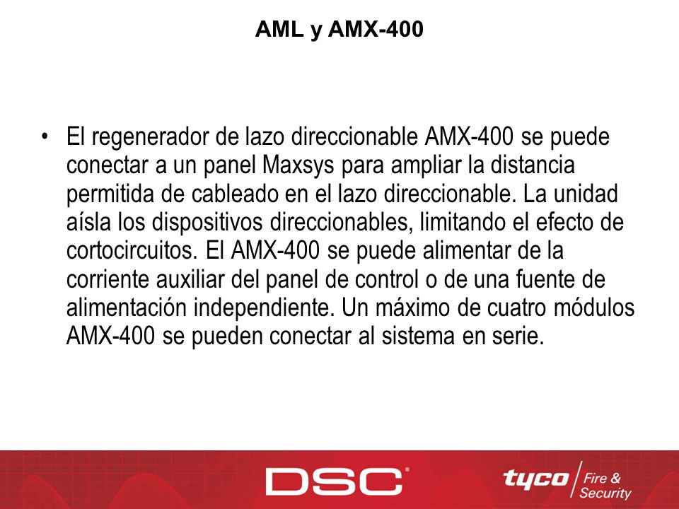 El regenerador de lazo direccionable AMX-400 se puede conectar a un panel Maxsys para ampliar la distancia permitida de cableado en el lazo direcciona
