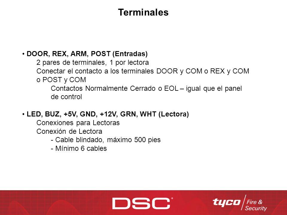 DOOR, REX, ARM, POST (Entradas) 2 pares de terminales, 1 por lectora Conectar el contacto a los terminales DOOR y COM o REX y COM o POST y COM Contact
