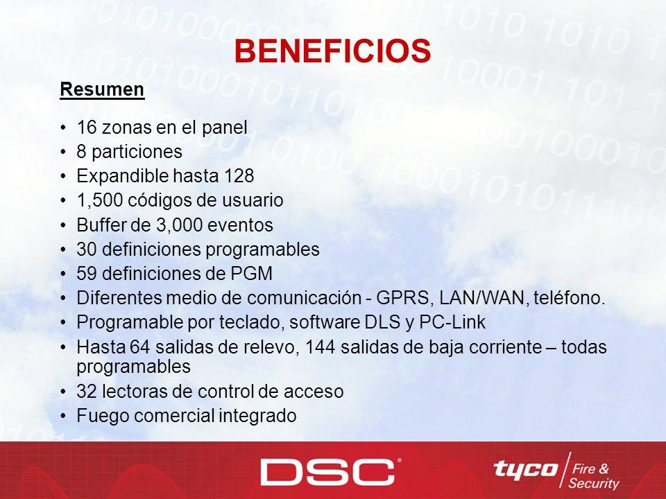 BENEFICIOS Resumen 16 zonas en el panel 8 particiones Expandible hasta 128 1,500 códigos de usuario Buffer de 3,000 eventos 30 definiciones programabl