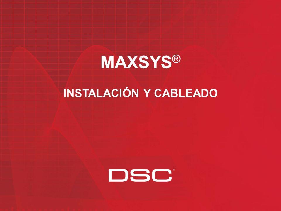 MAXSYS ® INSTALACIÓN Y CABLEADO