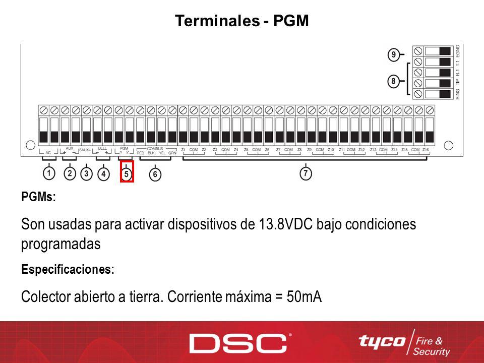 Terminales - PGM PGMs: Son usadas para activar dispositivos de 13.8VDC bajo condiciones programadas Especificaciones: Colector abierto a tierra. Corri