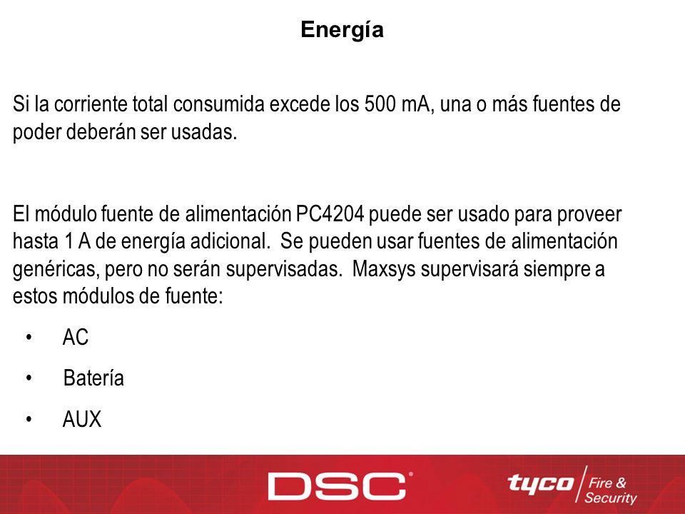 Energía Si la corriente total consumida excede los 500 mA, una o más fuentes de poder deberán ser usadas. El módulo fuente de alimentación PC4204 pued