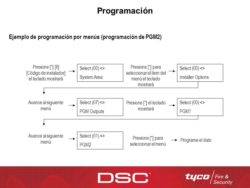 Programación Select (00) <> System Area Ejemplo de programación por menús (programación de PGM2) Presione [*] [8] [Código de instalador] el teclado mo