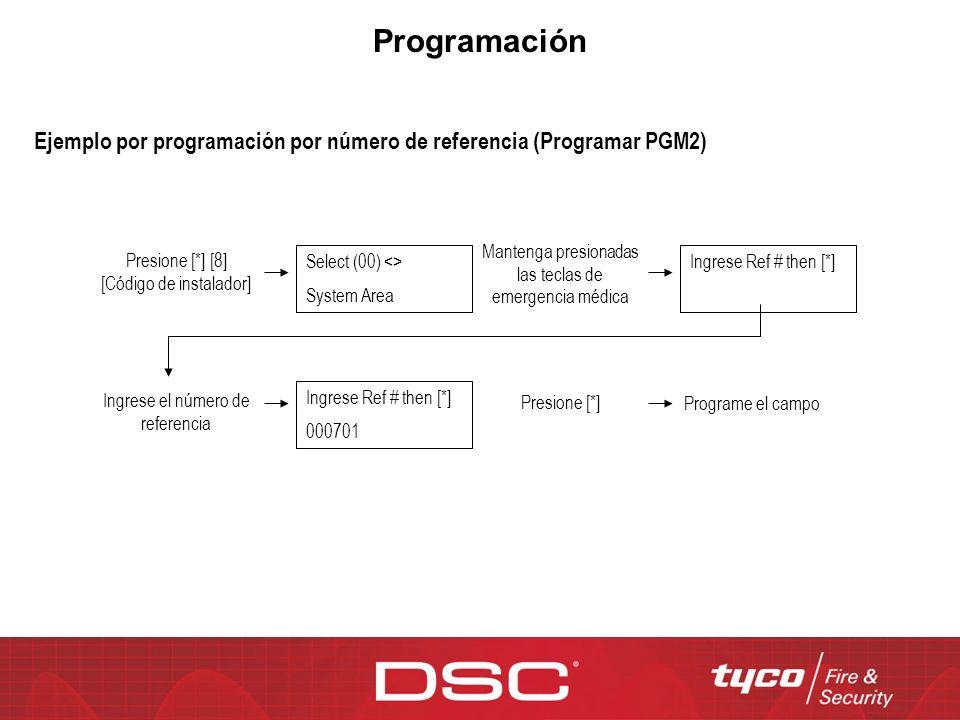 Programación Select (00) <> System Area Ejemplo por programación por número de referencia (Programar PGM2) Presione [*] [8] [Código de instalador] Man