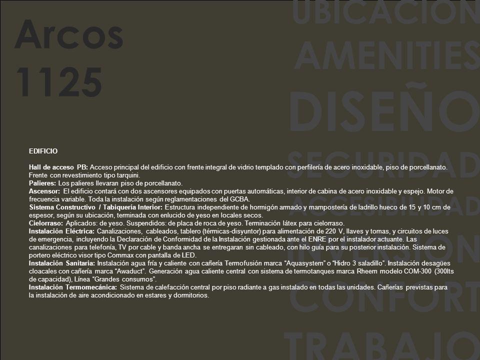 UBICACION AMENITIES DISEÑO SEGURIDAD ACCESIBILIDAD INVERSION CONFORT TRABAJO Sauna seco Laundry Bauleras Cocheras Amenities y Servicios Todo para disfrutar.