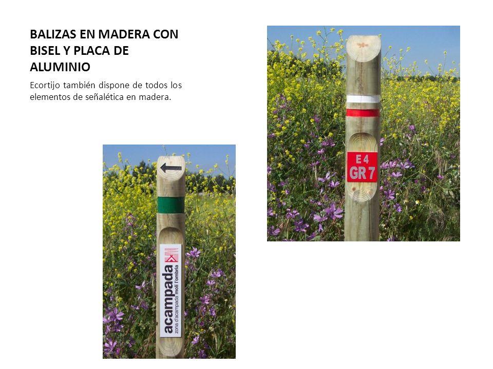 BALIZAS EN MADERA CON BISEL Y PLACA DE ALUMINIO Ecortijo también dispone de todos los elementos de señalética en madera.