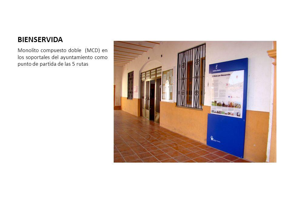 BIENSERVIDA Monolito compuesto doble (MCD) en los soportales del ayuntamiento como punto de partida de las 5 rutas