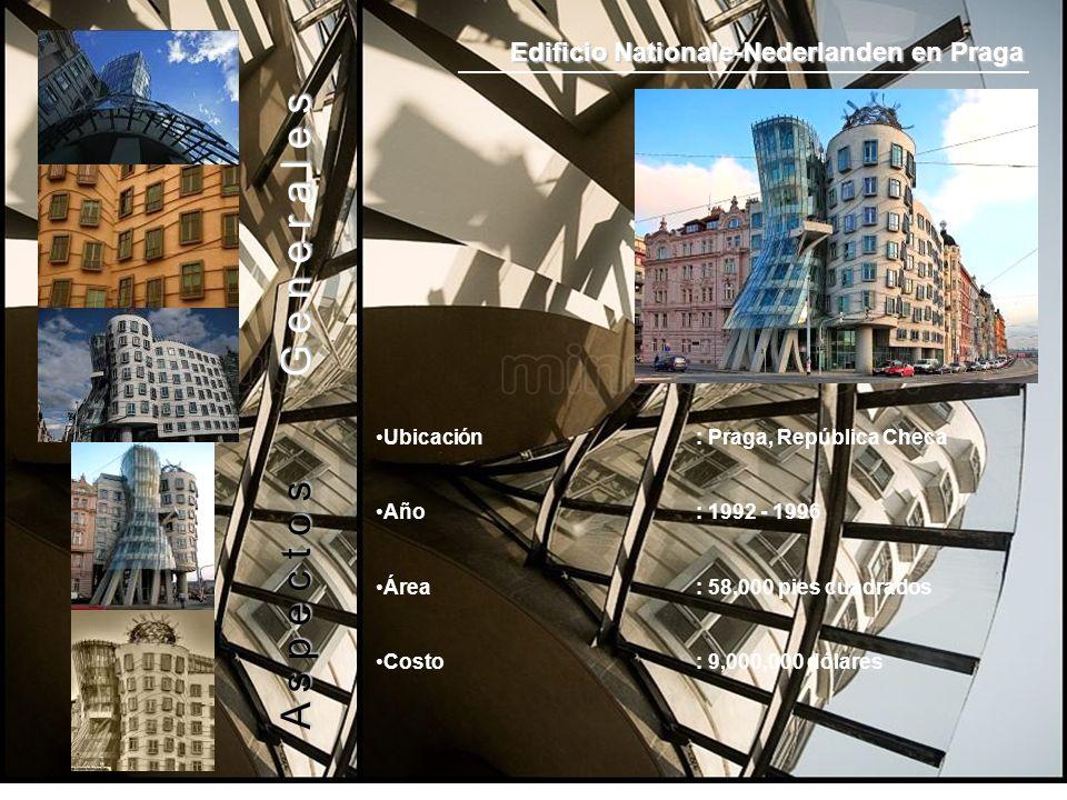 Edificio Nationale-Nederlanden en Praga Ubicación: Praga, República Checa Año: 1992 - 1996 Área: 58,000 pies cuadrados Costo: 9,000,000 dólares A s p